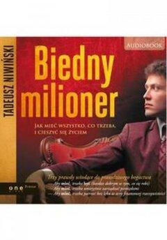 Biedny milioner. Jak mieć wszystko...audiobook