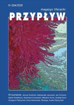 Przypływ. Magazyn literacki, nr 004/2021