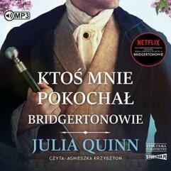 Ktoś mnie pokocha T.2 Bridgertonowie audiobook