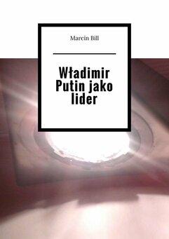 Władimir Putin jako lider