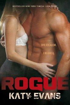 Rogue. Seria REAL. Tom 4