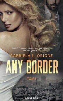 Any Border. Tom 1