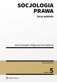 Socjologia prawa. Zarys wykładu