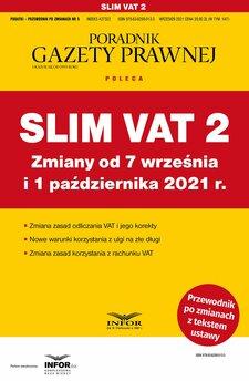 Slim VAT 2 zmiany od 7 września i 1 października 2021