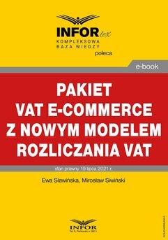 Pakiet VAT e-commerce z nowym modelem rozliczania VAT