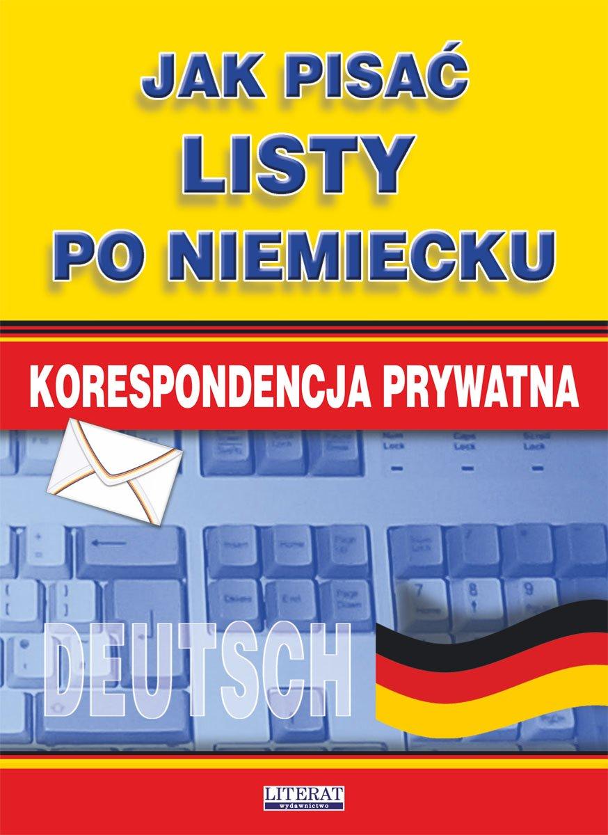 Jak Pisać Listy Po Niemiecku Korespondencja Prywatna