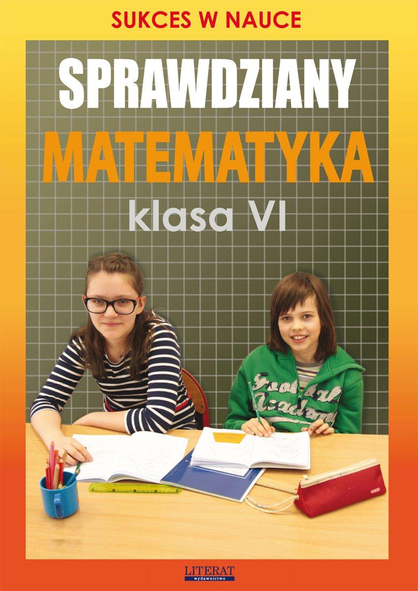 Sprawdziany. Matematyka. Klasa VI. Sukces w nauce