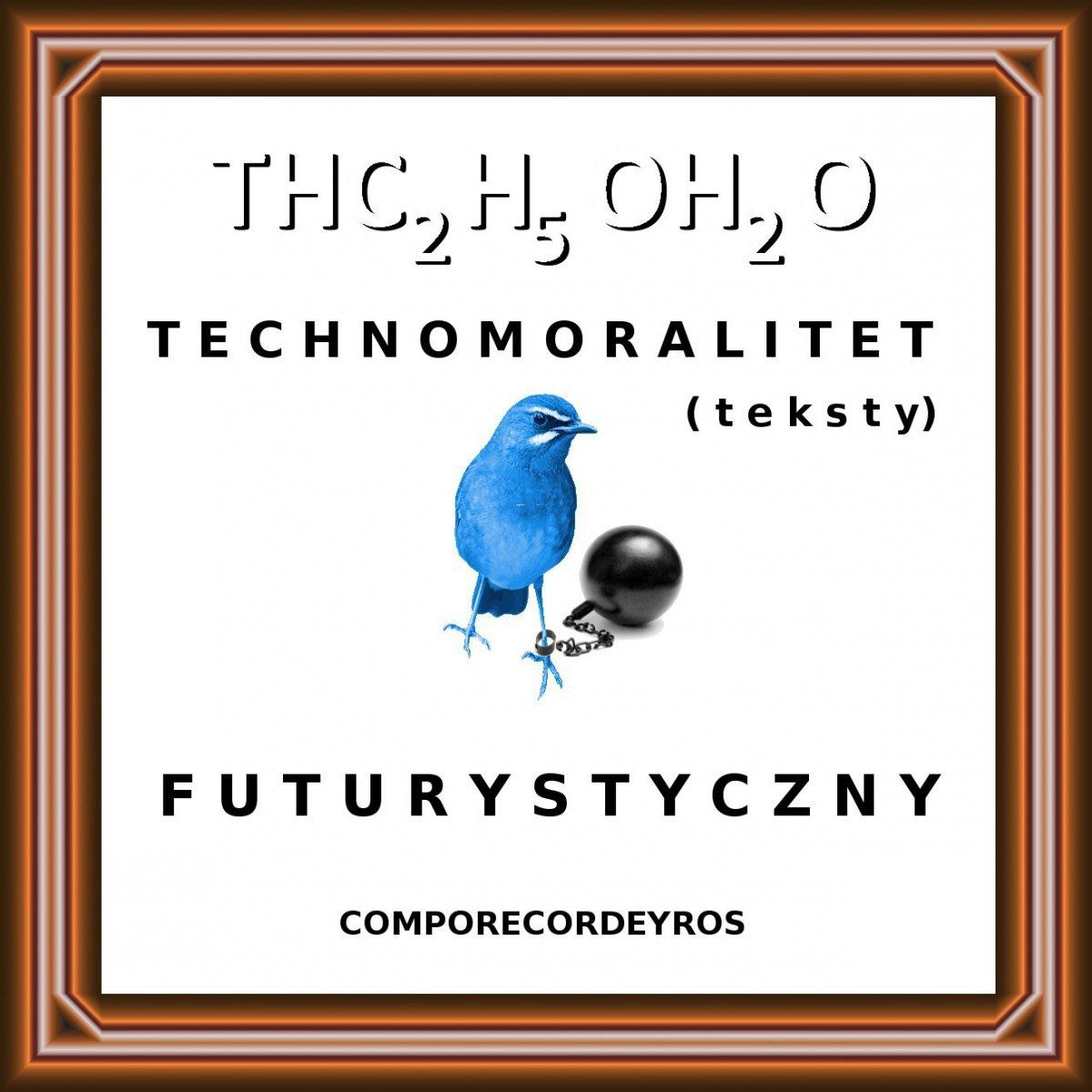 Technomoralitet Futurystyczny Teksty