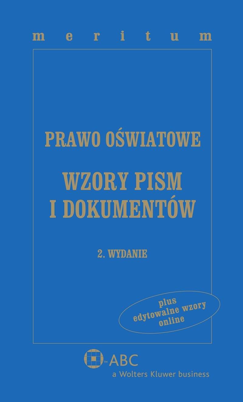 Prawo Oświatowe Wzory Pism I Dokumentów Z Serii Meritum Darmowa