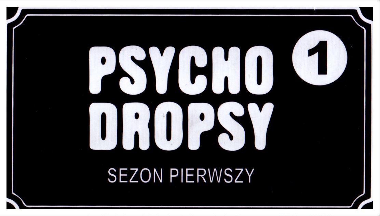 Psycho Dropsy Sezon Pierwszy (Gra karciana)