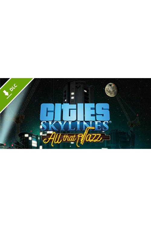 Cities: Skylines - All That Jazz (PC/MAC/LX) DIGITÁLIS