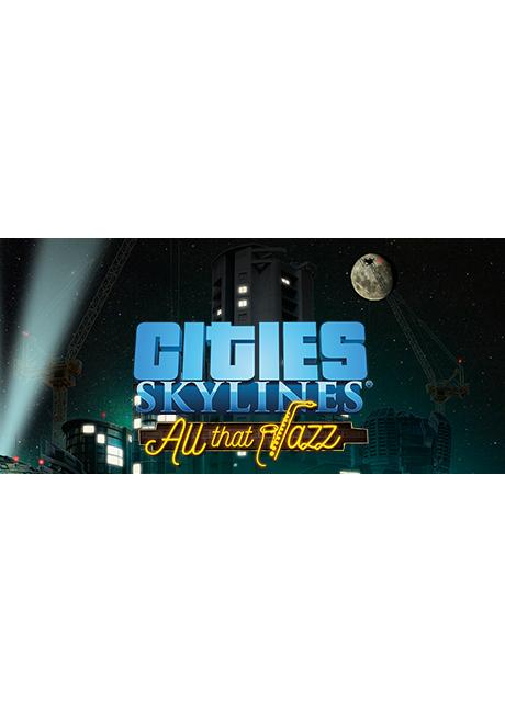 Cities: Skylines - All That Jazz (PC/MAC/LX) PL DIGITAL