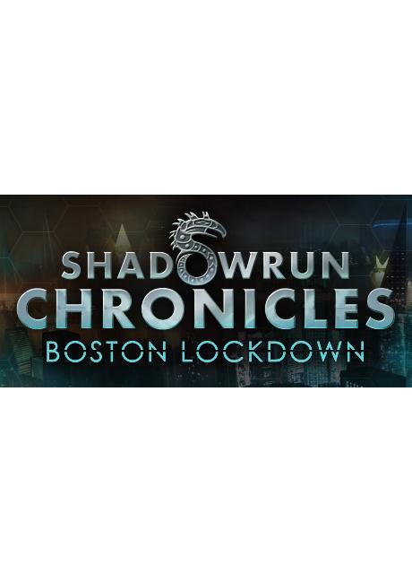 Shadowrun Chronicles - Boston Lockdown (PC/MAC/LX) klucz Steam