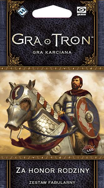 Gra o Tron: Gra karciana (2ed) - Za Honor Rodziny (Gra karciana)