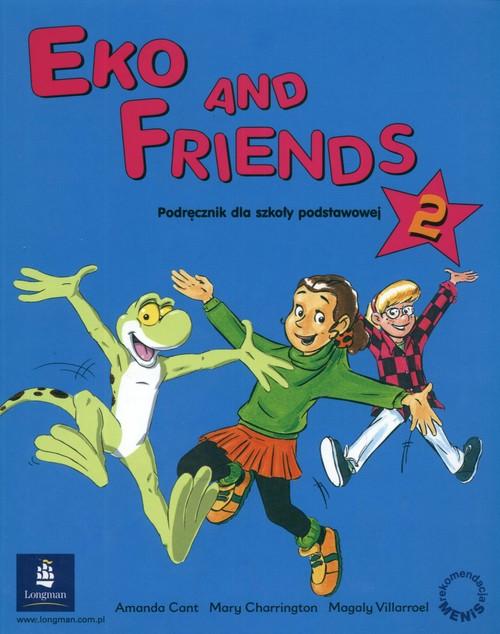 Eko and Friends 2 Podręcznik