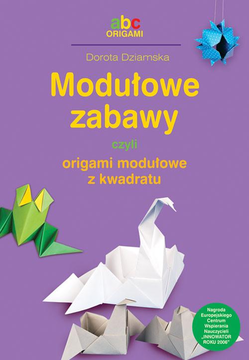 Modułowe zabawy czyli origami modułowe z kwadratu