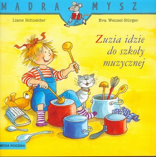 Zuzia idzie do szkoły muzycznej