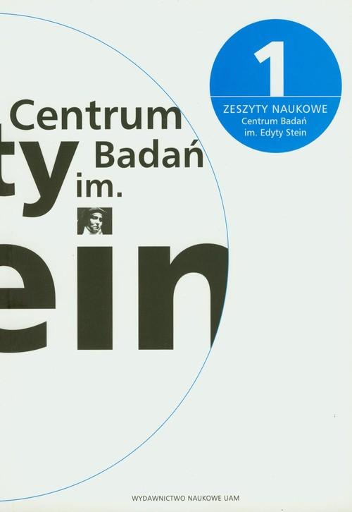 Zeszyty naukowe Centrum Badań im. Edyty Stein 1