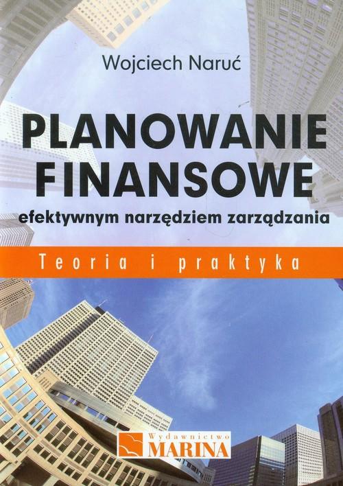 Planowanie finansowe efektywnym narzędziem zarządzania