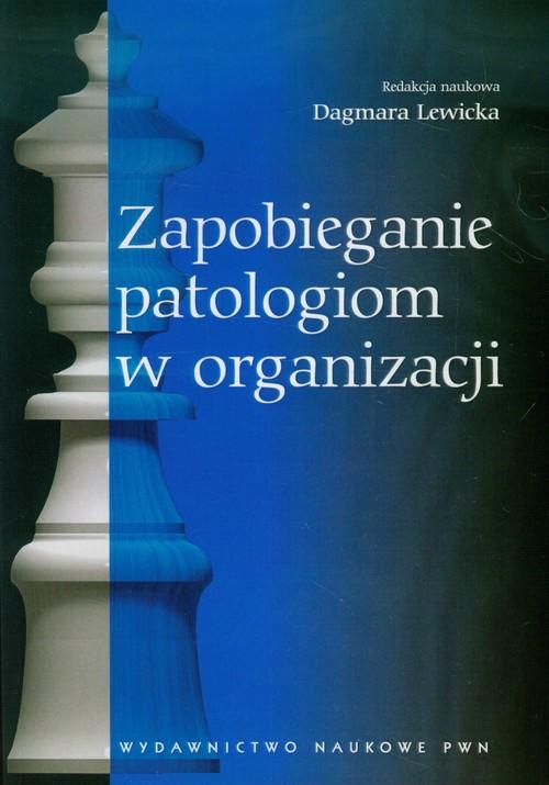 Zapobieganie patologiom w organizacji