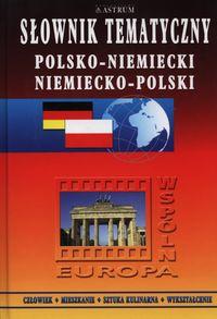 Słownik tematyczny polsko - niemiecki niemiecko - polski