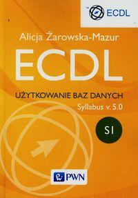 ECDL Użytkowanie baz danych Syllabus v. 5.0