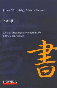 Kanji Kurs skutecznego zapamiętywania znaków japońskich