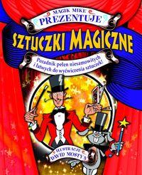 Sztuczki magiczne Magik Mike prezentuje