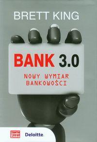 Bank 3.0 Nowy wymiar bankowości