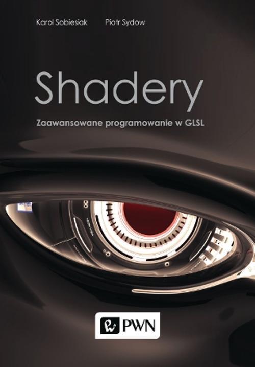 Shadery Zaawansowane programowanie w GLSL