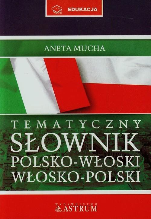 Tematyczny słownik polsko-włoski włosko-polski z płytą CD