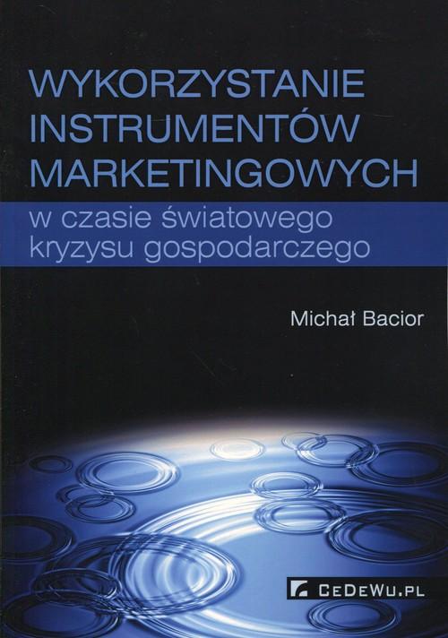 Wykorzystywanie instrumentów marketingowych w czasie światowego kryzysu gospodarczego