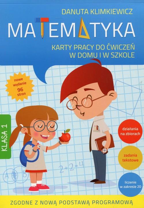 Matematyka 1 Karty pracy do ćwiczeń w domu i w szkole