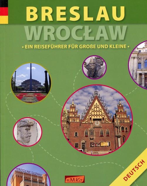 Breslau Wrocław Ein Reisefuhrer fur Grosse und Kleine