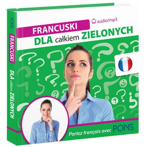 Francuski dla całkiem zielonych