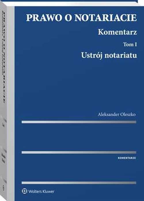 Prawo o notariacie Komentarz