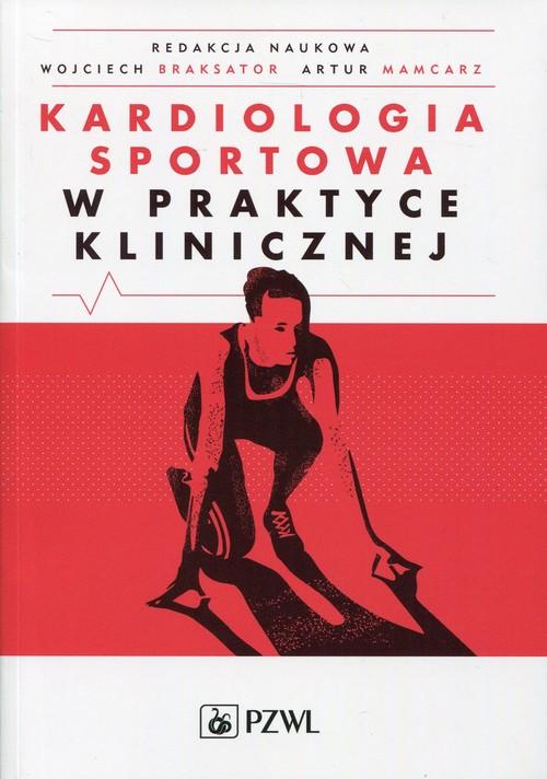 Kardiologia sportowa w praktyce klinicznej