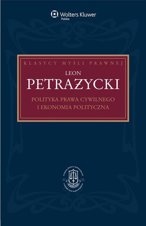 Polityka prawa cywilnego i ekonomia polityczna