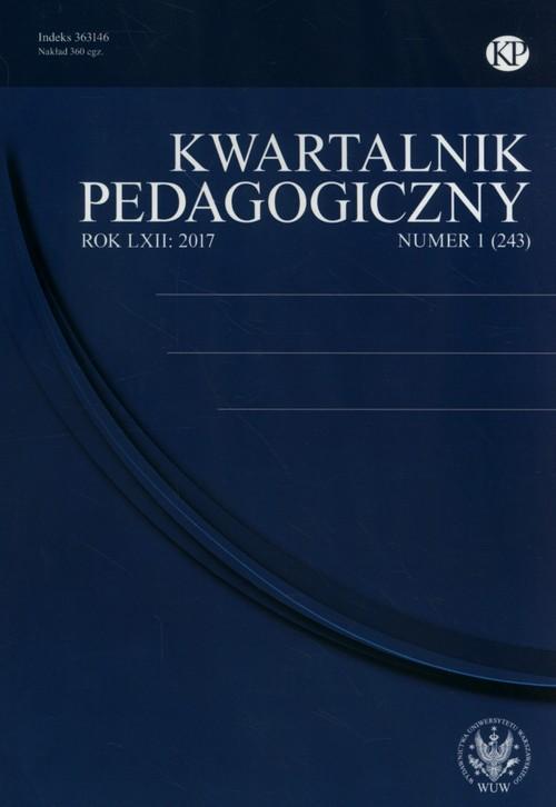 Kwartalnik Pedagogiczny 1(243) 2017