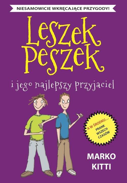 Leszek Peszek i jego najlepszy przyjaciel