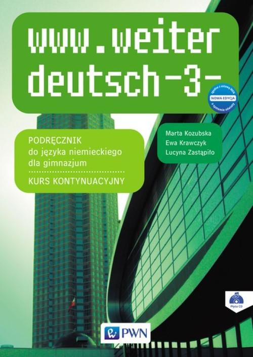 www.weiter deutsch 3 Podręcznik Kurs kontynuacyjny + CD