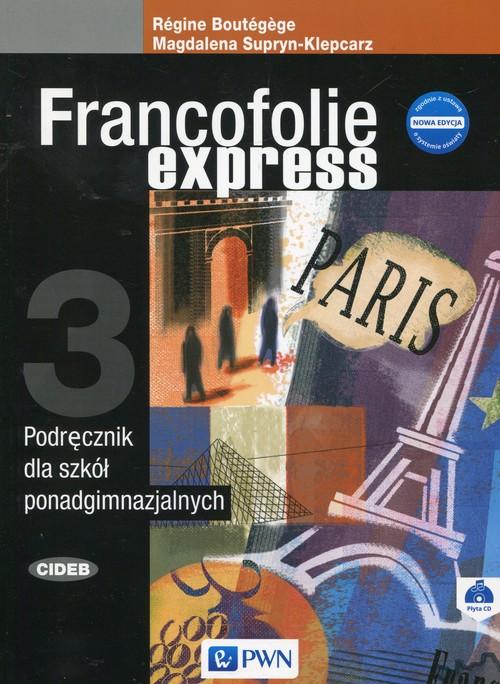 Francofolie express 3 Podręcznik + CD