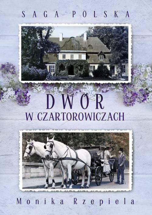 Saga Polska Tom 1 Dwór w Czartorowiczach