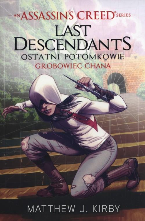 Assassins Creed Last Descendants Grobowiec Chana