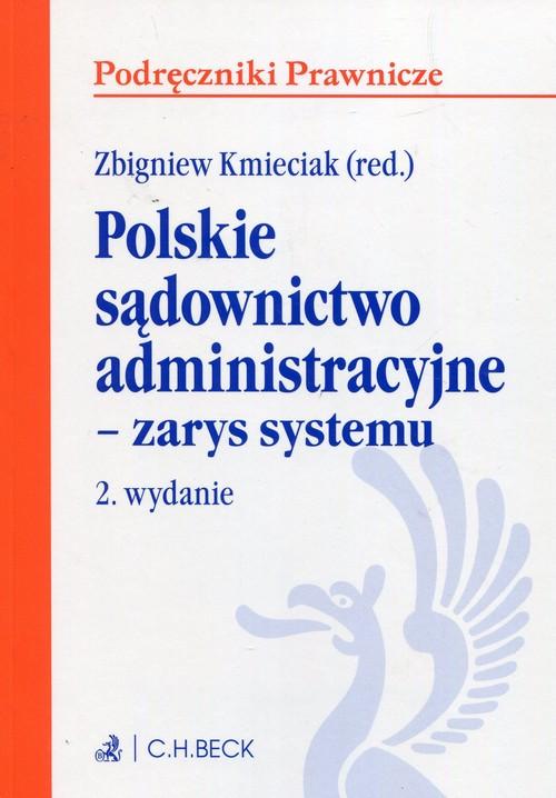 Polskie sądownictwo administracyjne zarys systemu