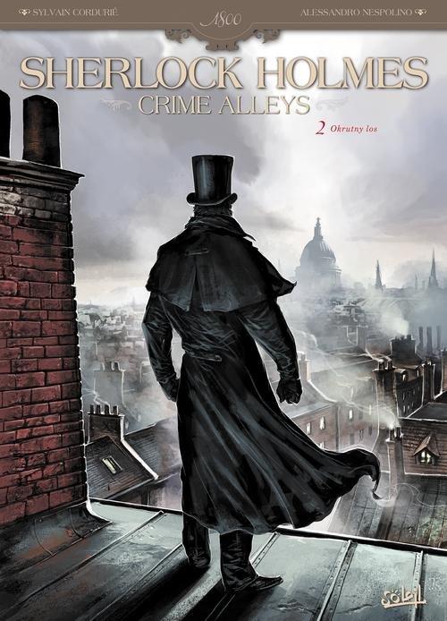 Sherlock Holmes Crime Alleys Tom 2 Okrutny los