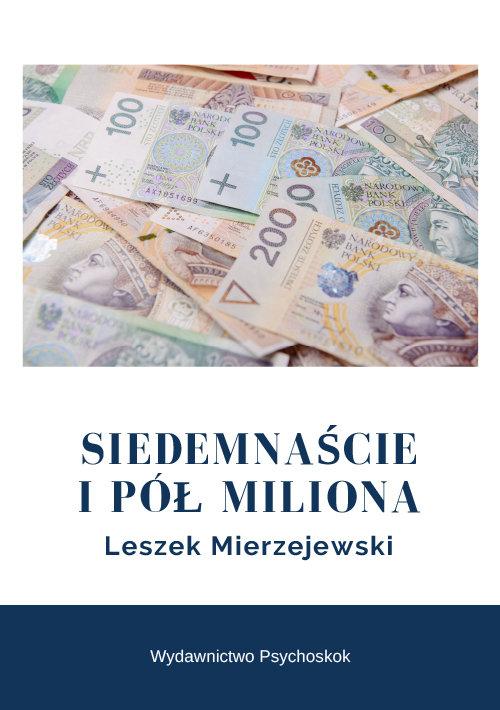 Siedemnaście i pół miliona