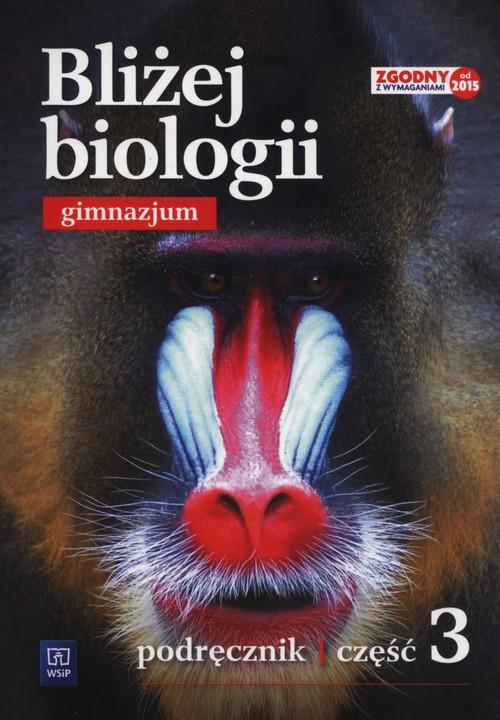 Bliżej biologii Podręcznik Część 3