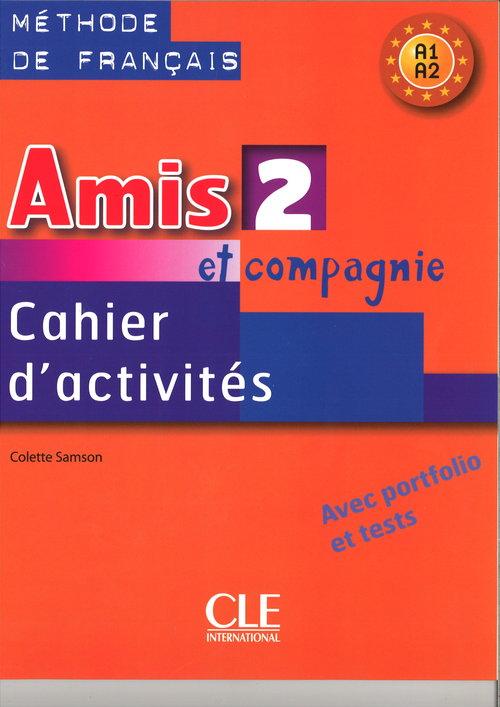 Amis et compagnie 2 Zeszyt ćwicze
