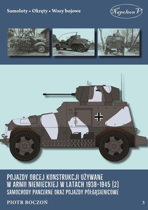 Pojazdy obcej konstrukcji używane w armii niemieckiej w latach 1938-1945 (2) Samochody pancerne